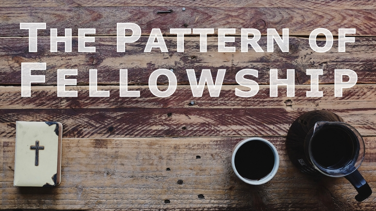 The Pattern of Fellowship.001